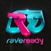 raveready